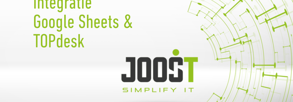 Google Sheets TOPdesk Joost-IT
